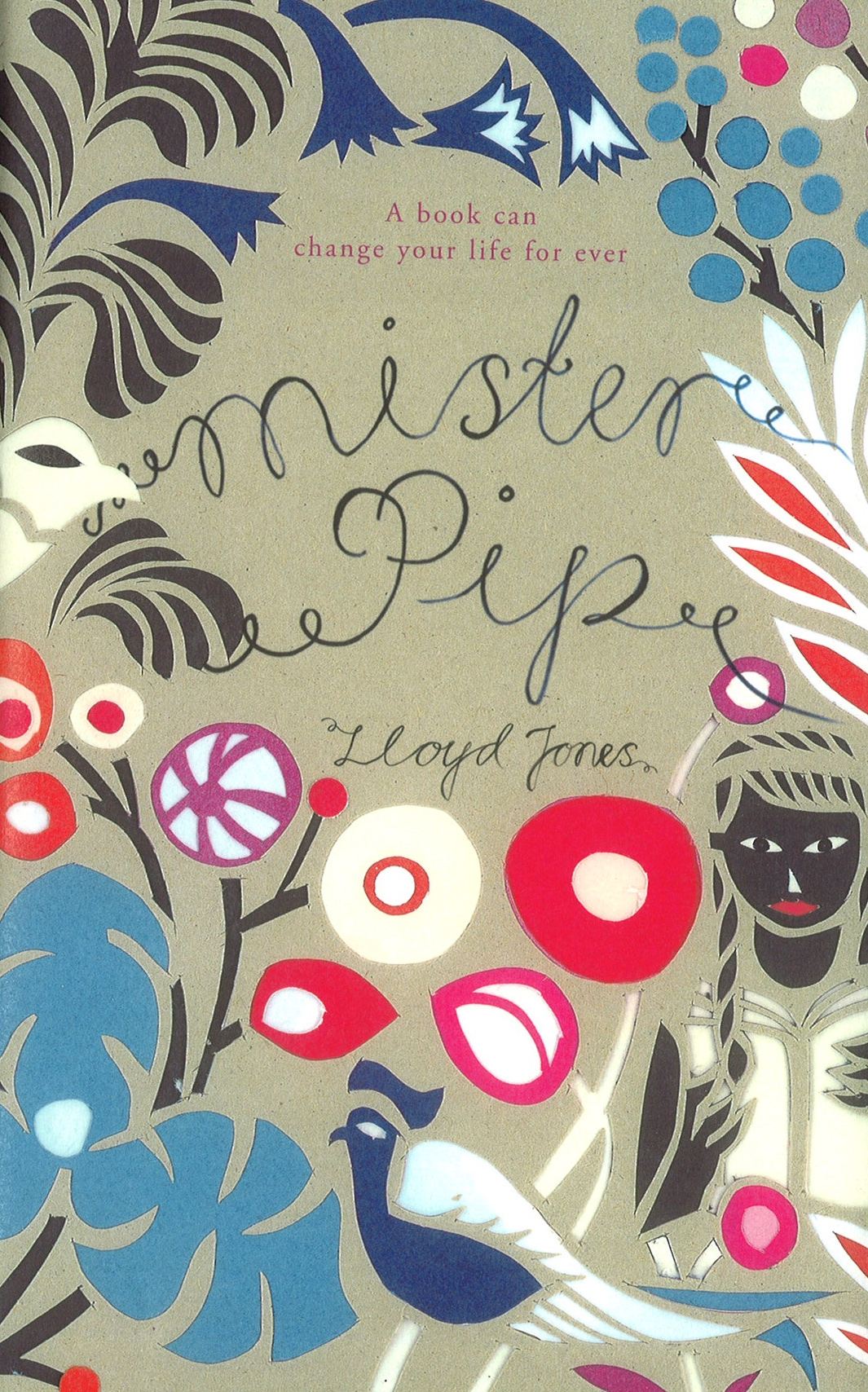 "mister pip ""mister pip is sheer magic, a story about stories and their power to transcend the limits of imagination and reside in the deep heart's core lloyd jones is a brave and fierce writer, and he has given us dickens brand new again""—keith donohue, author of the stolen child."