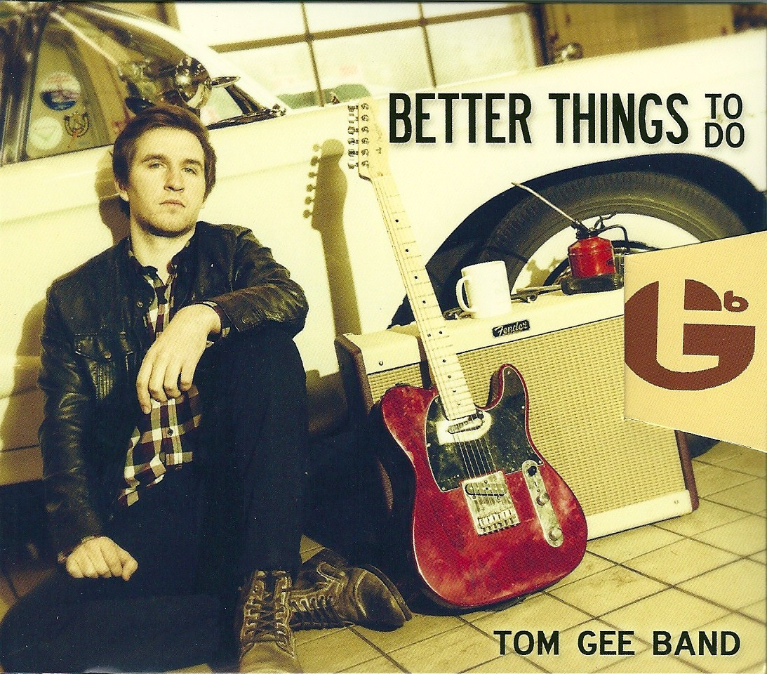 Better things to do the tom gee band culturefly Better homes and gardens episode last night