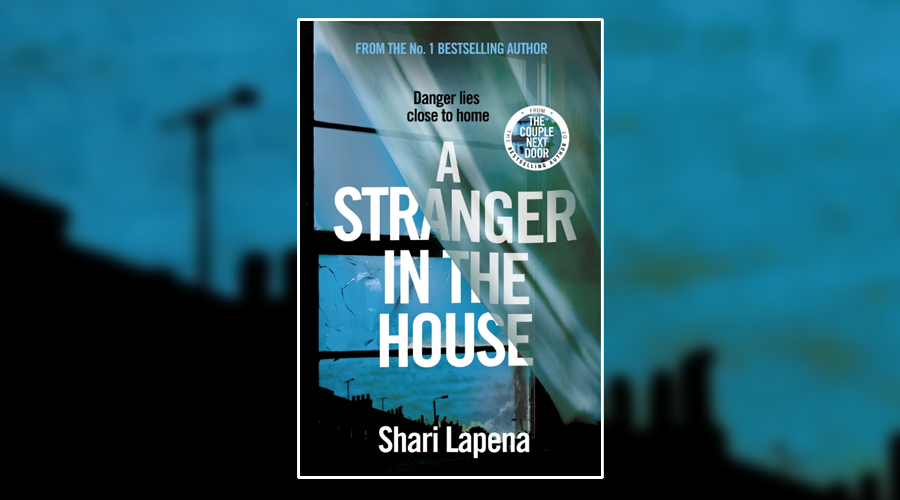 Book Review A Stranger In The House By Shari Lapena