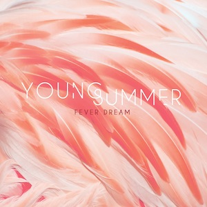 Young Summer Fever Dream