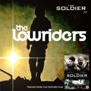 The Lowriders I AM SOLDIER New EP cover700