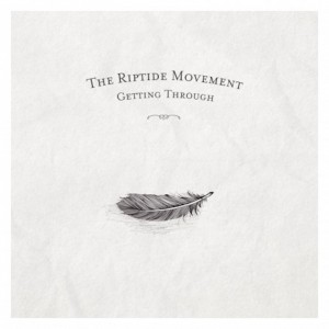 the-riptide-movement-getting-through