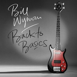 back-to-basics-bill-wyman