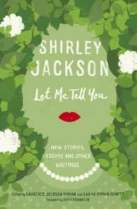let-me-tell-you-shirley-jackson