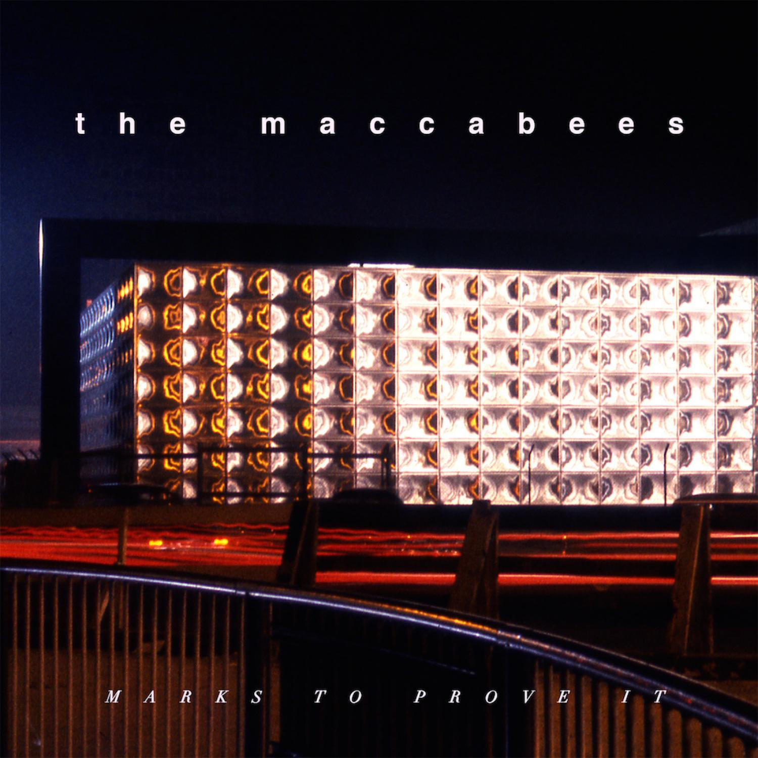 the-maccabees-marks-to-prove-it