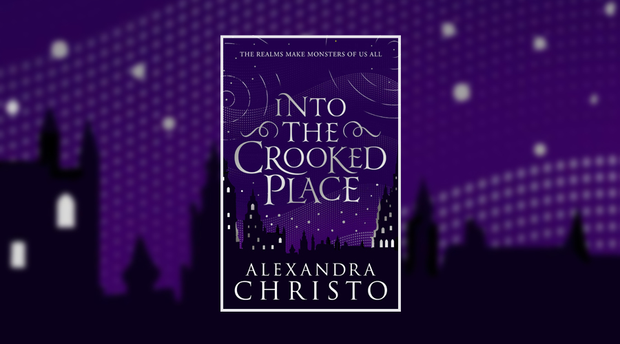 Book Review Into The Crooked Place By Alexandra Christo Culturefly